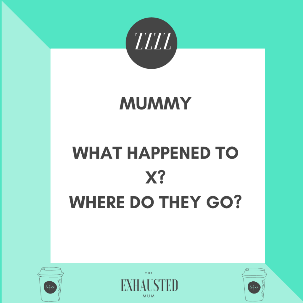 "Notice asking ""Mummy where did X go?"""